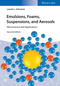 Emulsions, Foams, Suspensions, and Aerosols: Microscience and Applications (3527337067) cover image