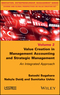 Value Creation in Management Accounting and Strategic Management: An Integrated Approach (1848219768) cover image