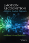 Emotion Recognition: A Pattern Analysis Approach (1118130669) cover image