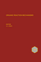 Organic Reaction Mechanisms 2013: An annual survey covering the literature dated January to December 2013 (1118707869) cover image