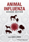 Animal Influenza, 2nd Edition (1118907469) cover image