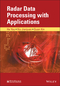 Radar Data Processing With Applications (1118956869) cover image