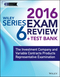 Wiley Series 6 Exam Review 2016 + Test Bank: The Investment Company Products/Variable Contracts Limited Representative Examination (1119110769) cover image