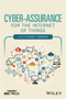 Cyber-Assurance for the Internet of Things (1119193869) cover image