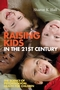Raising Kids in the 21st Century: The Science of Psychological Health for Children (1405158069) cover image