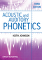 Acoustic and Auditory Phonetics, 3rd Edition (1405194669) cover image