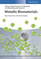 Metallic Biomaterials: New Directions and Technologies (3527341269) cover image