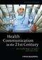 Health Communication in the 21st Century (EHEP002669) cover image