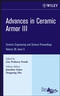 Advances in Ceramic Armor III: Ceramic Engineering and Science Proceedings, Volume 28, Issue 5 (047019636X) cover image