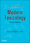 A Textbook of Modern Toxicology, 4th Edition (047046206X) cover image