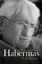 Habermas: A Biography (074568906X) cover image