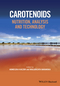 Carotenoids: Nutrition, Analysis and Technology  (111862226X) cover image