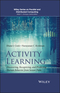 Activity Learning: Discovering, Recognizing, and Predicting Human Behavior from Sensor Data (111889376X) cover image
