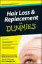 Hair Loss and Replacement For Dummies (0470087870) cover image