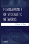 Fundamentals of Stochastic Networks (1118065670) cover image