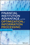 Financial Institution Advantage and the Optimization of Information Processing (1119044170) cover image