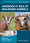 Handbook of Milk of Non-Bovine Mammals, 2nd Edition (1119110270) cover image