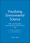 Visualizing Environmental Science 5e HSB with WileyPLUS Learning Space Card (1-year) Set (1119436370) cover image