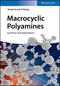 Macrocyclic Polyamines: Synthesis and Applications (3527341870) cover image
