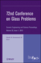 72nd Conference on Glass Problems: Ceramic Engineering and Science Proceedings, Volume 33, Issue 1 (1118205871) cover image