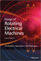 Design of Rotating Electrical Machines, 2nd Edition (1118581571) cover image