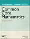 Common Core Mathematics, A Story of Functions: Pre-Calculus, Module 4: Trigonometry (1118811771) cover image