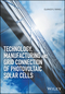 Technology, Manufacturing and Grid Connection of Photovoltaic Solar Cells (1119035171) cover image