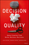 Decision Quality: Value Creation from Better Business Decisions (1119144671) cover image