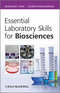 Essential Laboratory Skills for Biosciences (0470686472) cover image