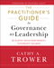 The Practitioner's Guide to Governance as Leadership: Building High-Performing Nonprofit Boards (1118109872) cover image