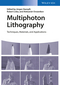 Multiphoton Lithography: Techniques, Materials, and Applications (3527337172) cover image