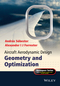 Aircraft Aerodynamic Design: Geometry and Optimization (0470662573) cover image