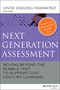 Next Generation Assessment: Moving Beyond the Bubble Test to Support 21st Century Learning (1118456173) cover image