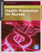Fundamentals of Health Promotion for Nurses, 2nd Edition (1118515773) cover image