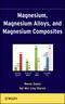 Magnesium, Magnesium Alloys, and Magnesium Composites (0470494174) cover image