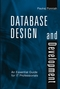 Database Design and Development: An Essential Guide for IT Professionals  (0471218774) cover image