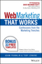 Web Marketing That Works: Confessions from the Marketing Trenches (0730309274) cover image