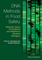 DNA Methods in Food Safety: Molecular Typing of Foodborne and Waterborne Bacterial Pathogens (1118278674) cover image