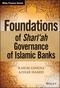 Foundations of Shari'ah Governance of Islamic Banks (1118460774) cover image