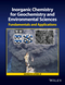 Inorganic Chemistry for Geochemistry and Environmental Sciences: Fundamentals and Applications (1118851374) cover image