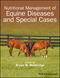 Nutritional Management of Equine Diseases and Special Cases  (1119191874) cover image