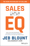 Sales EQ: How Ultra High Performers Leverage Sales-Specific Emotional Intelligence to Close the Complex Deal (1119312574) cover image