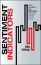 Sentiment Indicators - Renko, Price Break, Kagi, Point and Figure: What They Are and How to Use Them to Trade (1576603474) cover image