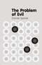 The Problem of Evil (0745664075) cover image