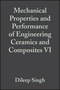 Mechanical Properties and Performance of Engineering Ceramics and Composites VI, Volume 32, Issue 2 (1118059875) cover image