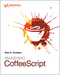 Smashing CoffeeScript (1118454375) cover image