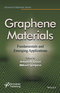 Graphene Materials: Fundamentals and Emerging Applications (1118998375) cover image