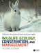 Wildlife Ecology, Conservation and Management, 2nd Edition (1405107375) cover image