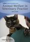 Animal Welfare in Veterinary Practice (1444334875) cover image