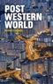 Post-Western World: How Emerging Powers Are Remaking Global Order (1509504575) cover image